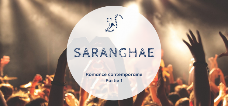 Saranghae – Partie 1